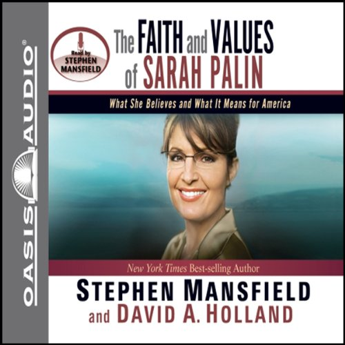 The Faith and Values of Sarah Palin audiobook cover art