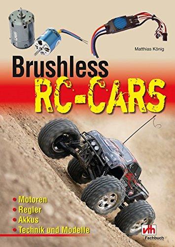 Brushless RC-Cars: Motoren, Regler, Akkus, Technik und Modelle