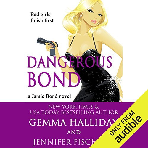 Dangerous Bond audiobook cover art