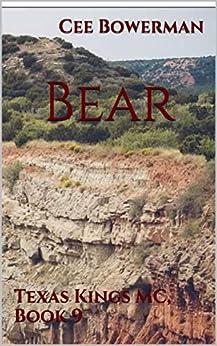 Bear: Texas Kings MC, Book 9 by [Cee Bowerman]