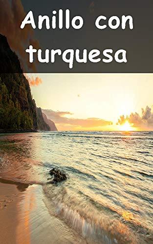 Anillo con turquesa (Portuguese Edition)