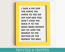 Arvier Rappers Delight Print I Said a Hip hop Lyrics by Sugar Hill Gang in or Print Framed Wall Art
