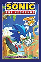 Sonic The Hedgehog, Vol. 1: ¡Consecuencias! (Sonic The Hedgehog, Vol 1: Fallout! Spanish Edition) (Sonic The Hedgehog Spanish)