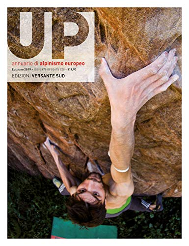 Up. European climbing report 2019. Annuario di alpinismo europeo