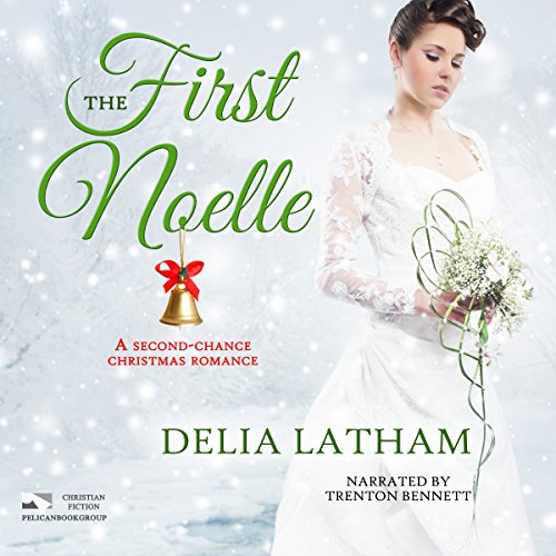 First Noelle: A Second-Chance Christmas Romance (Christmas Holiday Extravaganza) audiobook cover art