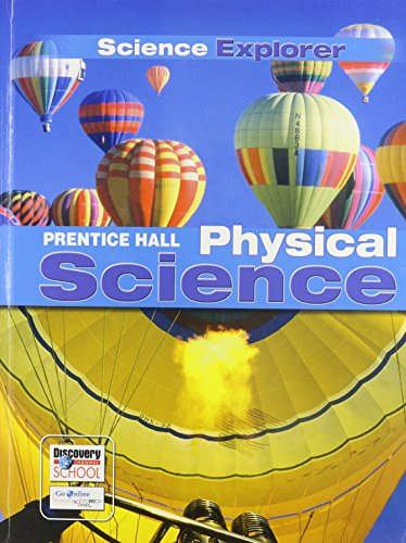 Compare Textbook Prices for SCIENCE EXPLORER C2009 LEP STUDENT EDITION PHYSICAL SCIENCE Prentice Hall Science Explorer Student Edition ISBN 9780133668605 by PRENTICE HALL