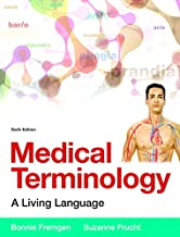 Medical Terminology: A Living Language PLus MyLab Medical Terminology with Pearson eText -- Access Card Package (6th Edition)