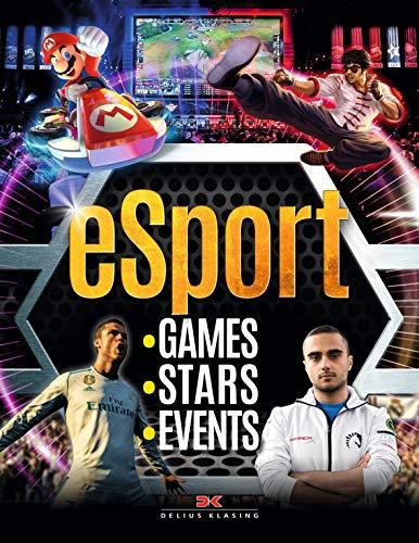 eSport: Games, Stars, Events