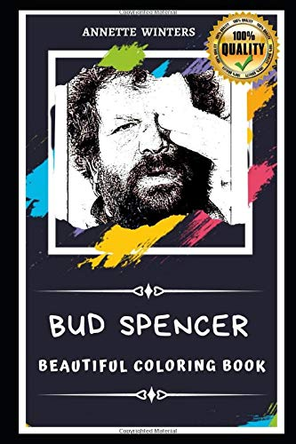 Bud Spencer Beautiful Coloring Book: Stress Relieving Adult Coloring Book for All Ages