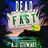 Dead Fast: Miami Jones Florida Mystery Series, Book 4