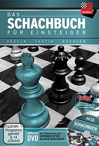 Das Schachbuch für Einsteiger: Regeln-Taktik-Übungen MitBegleit-DVD:VideolektionenvonGrossmeisterKlausBischoff