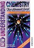 New Understanding Chemistry for Advanced Level Third Edition