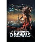 Hyperdrive Dreams