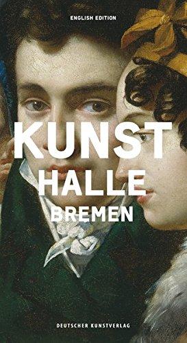 Die Kunsthalle Bremen: English Edition