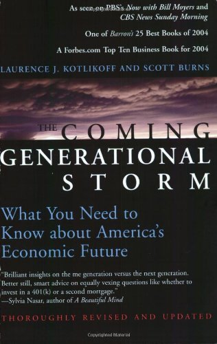 The Coming Generational Storm: What You Need to Know about America's Economic Future (The MIT Press)