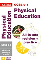 Collins GCSE Revision and Practice: New 2016 Curriculum - GCSE Physical Education: All-In-One Revision and Practice (Collins GCSE Grade 9-1 Revision)