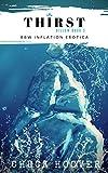 Thirst: BBW Inflation Erotica (Billow Series Book 3) (English Edition)