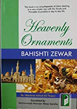 Bahishti Zewar: A Heavenly Ornament to Be Worn by Muslim Women