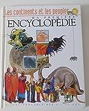 Les continents et les peuples (Ma première encyclopédie.)