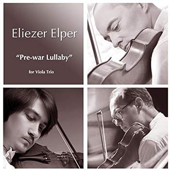 Eliezer Elper: Pre-War Lullaby