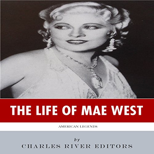 American Legends: The Life of Mae West audiobook cover art