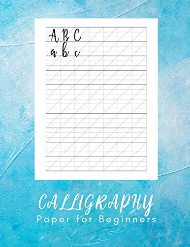 Calligraphy Paper for Beginners: Modern Calligraphy Practice Sheets - 160 sheet pad