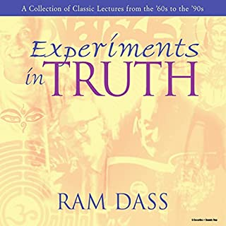 Experiments in Truth                   By:                                                                                                                                 Ram Dass                           Length: 7 hrs and 41 mins     89 ratings     Overall 4.8