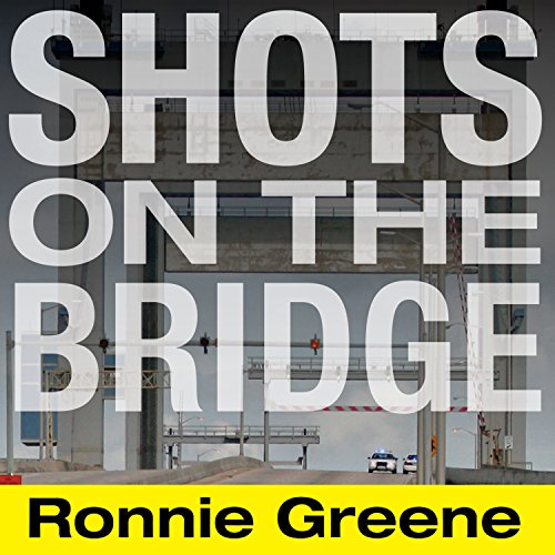 Shots on the Bridge audiobook cover art