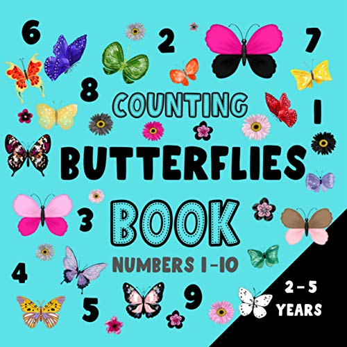 Counting Butterflies Book Numbers 1 - 10, 2 - 5 Years: Fun and Educational Children Picture Puzzle Book (toddlers gifts 7) (English Edition)