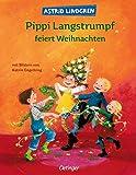 Pippi Langstrumpf feiert Weihnachten - Astrid Lindgren