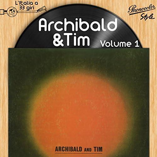 Archibald and Tim