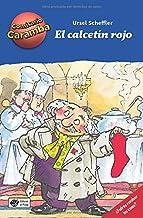 El Calcetín Rojo: Libros para niños de 8 años de detectives: ¡Cada capítulo es un caso distinto para resolver! ¡Deberás ir...