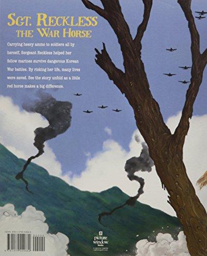 Sgt. Reckless the War Horse: Korean War Hero (Animal Heroes)