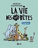 La vie des très bêtes, Tome 99 - Intégrale Vie des très bêtes