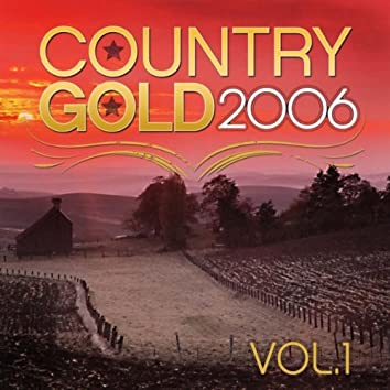 Country Gold 2006 Vol.1