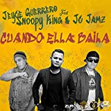 Cuando Ella Baila (feat. Snoopy King & JC JAMZ) [Official Remix)]