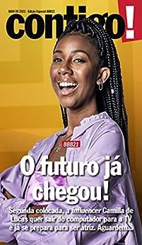 Revista Contigo! - Edição Especial - BBB21: O futuro já chegou! (Especial Contigo!) por [Grupo Perfil]