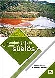 Introducción a la contaminación de suelos (Medio Ambiente)