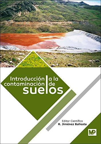 Introducción a la contaminación de suelos (Medio Ambiente