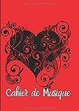 Cahier De Musique: Avec Portées|Grand Format A4| Pages Avec Lignes|120 Pages| |Page De Présentation|Couverture Originale Rouge Et Noire Avec Coeurs.
