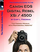 The Complete Guide to Canon's Rebel XSI / 450D Digital SLR Camera (B&W Edition)