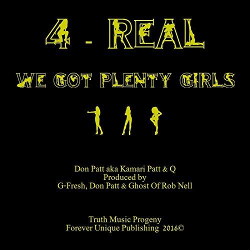 4-Real (We Got Plenty Girls) (G-Fresh Players Choice Remix Instrumental)