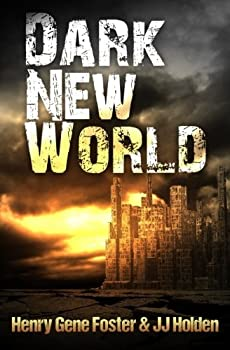 Dark New World - Book #1 of the Dark New World