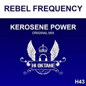 Kerosene Power