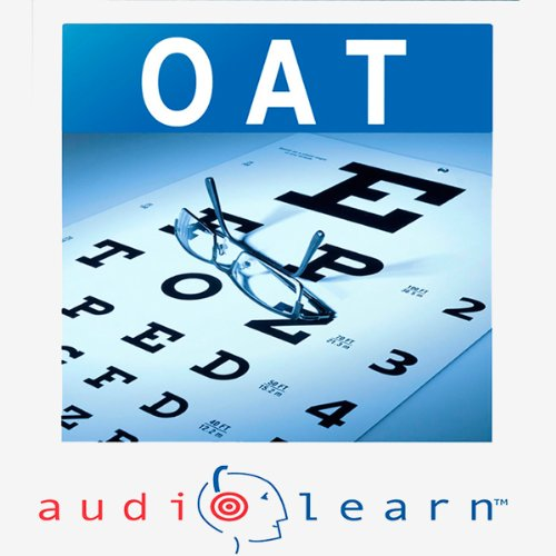 Optometry Admission Test (OAT) AudioLearn audiobook cover art