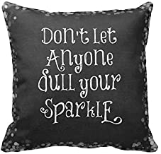 Don'T Let Anyone Dull Your Sparkle Quote Pillow Cover For Living Room, Sofa, Etc