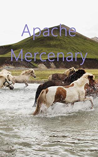 Apache Mercenary (Danish Edition)
