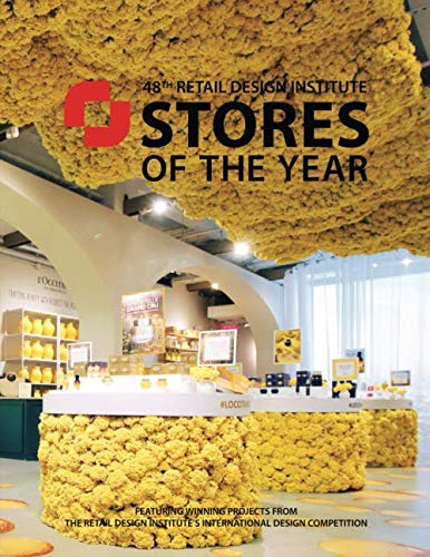 48th Retail Design Institute Stores of the Year: Featuring Winning Projects of the  Retail Design Institute's International Design Competiton