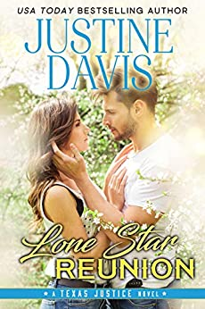 Lone Star Reunion (Texas Justice Book 4) by [Justine Davis]