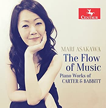 The Flow of Music: Piano Works of Carter & Babbitt